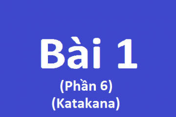 Học tiêng Nhật Online – Bài 1 phần 6