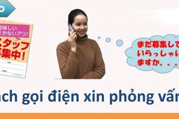 Cách gọi điện xin baito cho du học sinh tại Nhật Bản