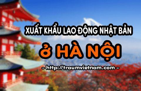 xuất khẩu lao động nhật bản ở Hà Nội