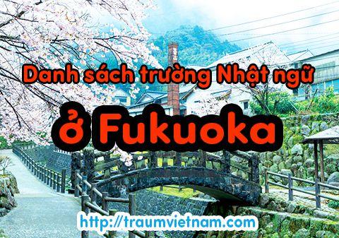 Danh sách những trường nhật ngữ ở Fukuoka Nhật Bản