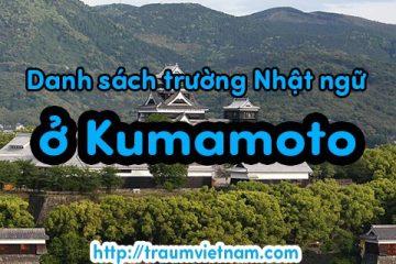 Danh sách những trường Nhật ngữ ở Kumamoto Nhật Bản