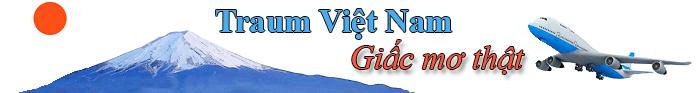 Traum Việt Nam - Giấc mơ thật