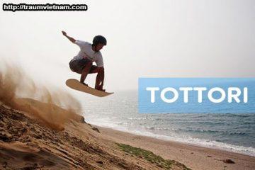 Tỉnh Tottori Nhật Bản – vùng đất của những đồi cát