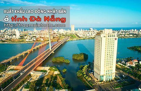 Đăng ký xuất khẩu lao động Nhật Bản ở Đà Nẵng - Thi tuyển liên tục