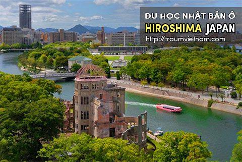 Du học ở Hiroshima Nhật Bản - vùng đất của sự trở về